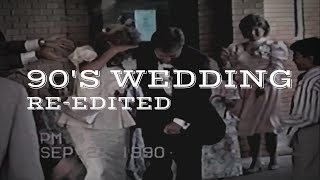 1990's Wedding Video MODERNIZED