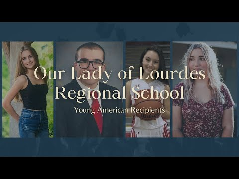 Our Lady of Lourdes Regional School - 2021 Young Americans Recognition