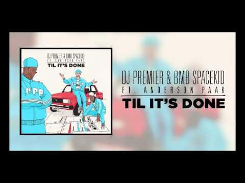 DJ Premier & BMB Spacekid feat. Anderson .Paak