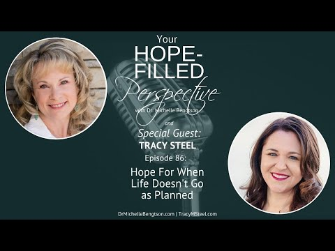 Hope for When Life Doesn't Go as Planned - Episode 86