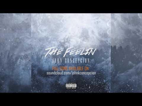 John Concepcion - The Feelin (Official Audio) (Prod. Ksolis)