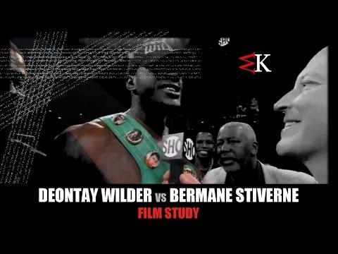 ★ Deontay Wilder vs Bermane Stiverne - Film Study ★