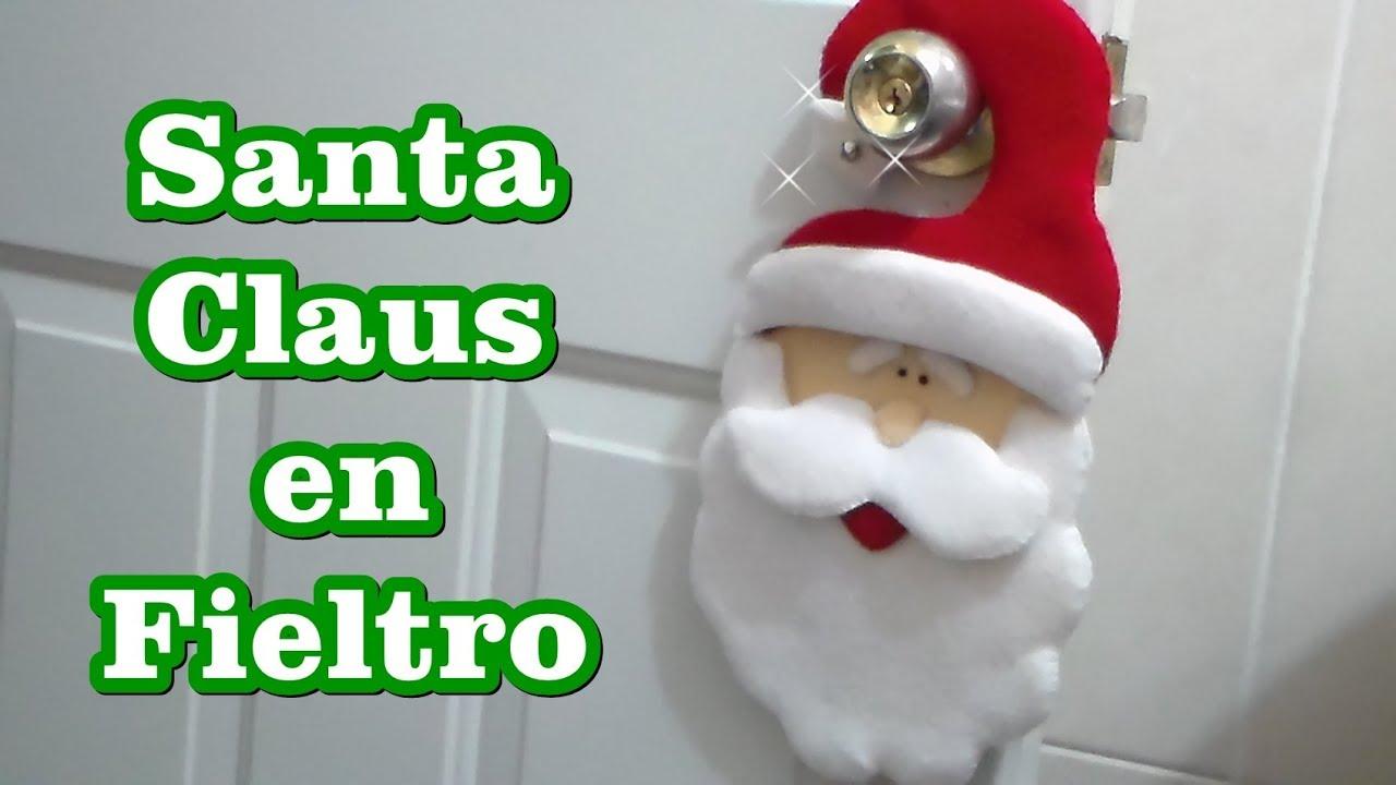 Santa Claus En Fieltro Youtube