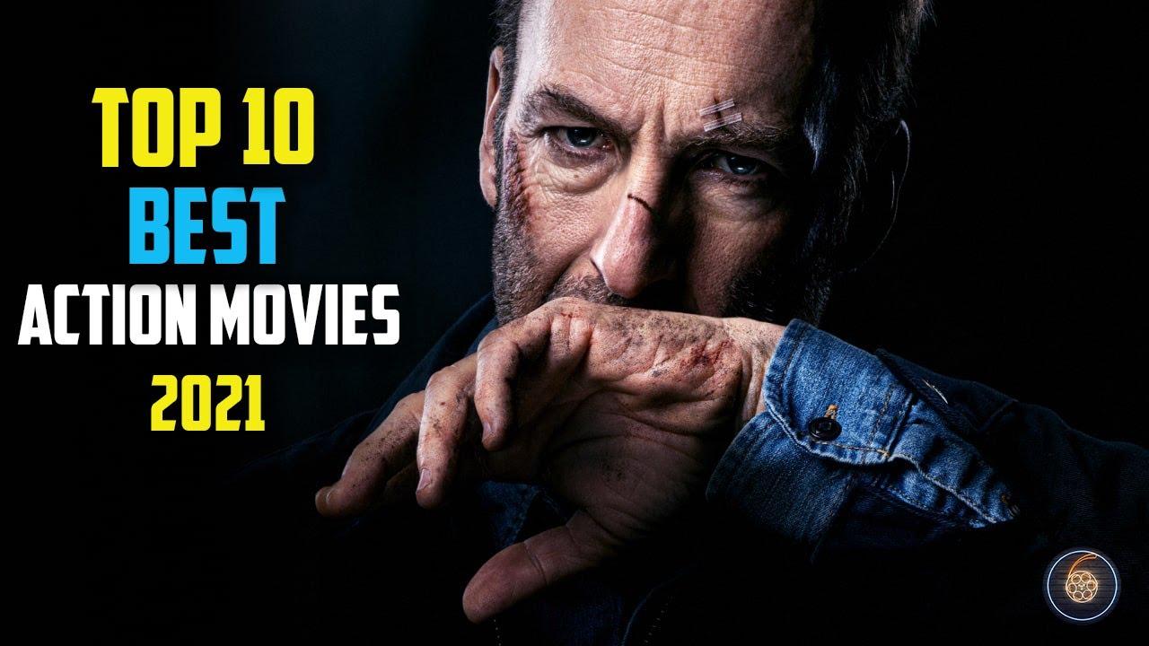 Download Top 10 best action movies of 2021