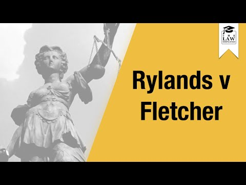 Tort Law - Rylands v Fletcher
