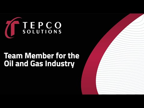 TEPCO - Team Member for the Oil and Gas Industry