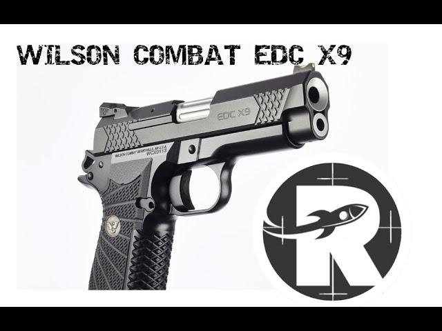 Wilson Combat EDC X9....Competition Grade Defense!