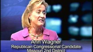 A Conversation with Ann Wagner - Republican Candidate for Congress (MO-2)