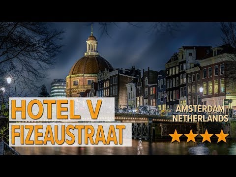 Hotel V Fizeaustraat Hotel Review | Hotels In Amsterdam | Netherlands Hotels