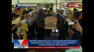 Dating Tanauan City, Batangas Mayor Halili, inilibing na