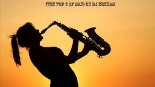 Best Sax House Mix Music 2014 Vol 1 (The Top 5 Of Sax) By Dj ZekkaS