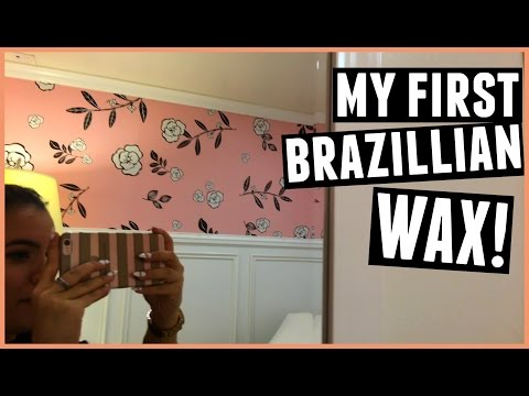 GETTING A BRAZILLIAN WAX FOR THE FIRST TIME