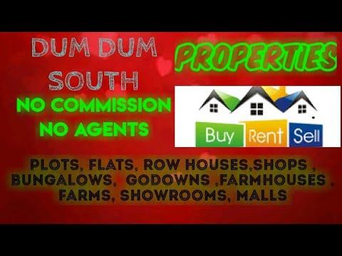 DUMDUM  SOUTH    PROPERTIES - Sell |Buy |Rent | - Flats | Plots | Bungalows | Row Houses | Shops|