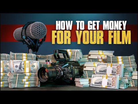 How To Get Money For Your Film