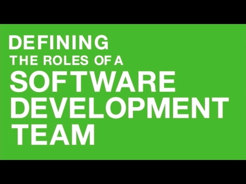 The Roles of a Software Development Team