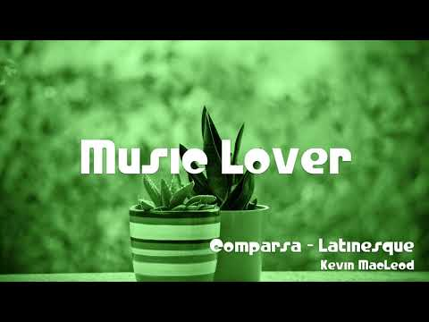 🎵 Comparsa - Latinesque - Kevin MacLeod 🎧 No Copyright Music 🎶 YouTube Audio Library