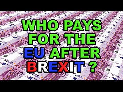 ❓ Brexit - Who pays for the EU after we leave? ❓