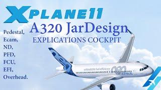 XPLANE 11 A320 JAR DESIGN EXPLICATIONS COCKPIT
