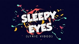 Elohim & Whethan - Sleepy Eyes (Lyric Video)