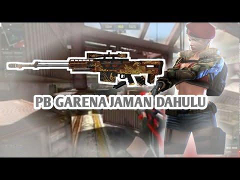 PB GARENA JAMAN DAHULU #2