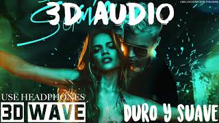 Leslie Grace, Noriel - Duro y Suave | 3D Audio (Use Headphones)