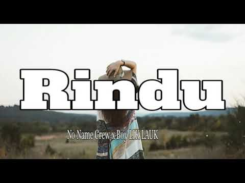 Rindu mau bale_-_no name crew x boy lik-lauk x CMRC_-_officiall video