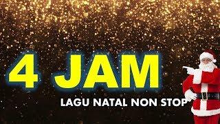 LAGU NATAL NON STOP 4 JAM MEMERIAHKAN NATAL
