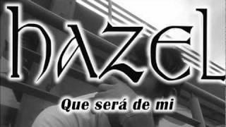 Que Será De Mi - Hazel - Rock Urbano - Neza - Rock Mexicano - Inhalando Amor