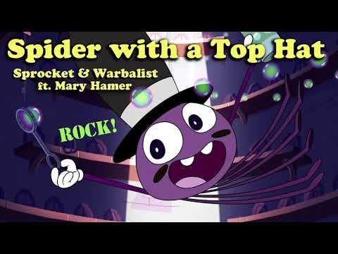 Spider With a Top Hat - Sprocket & Warbalist ft. Mary - MUSIC - Star vs.