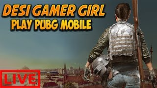 Pakistani Desi Gamer Girl playing PUBG Mobile games with squads and CUSTOM ROOMS| Hindi/Urdu