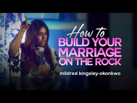 Download How To Build Your Marriage On The Rock | mildred kingsley-okonkwo