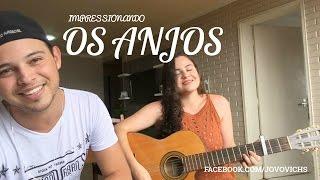Impressionando os Anjos - Gustavo Mioto (cover)  Samuel Jovovich feat Jana Rocha.