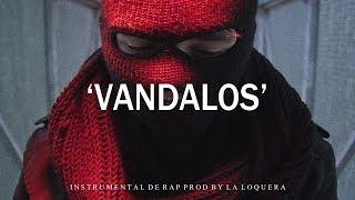 VANDALOS - BASE DE RAP / OLD SCHOOL HIP HOP INSTRUMENTAL USO LIBRE (PROD BY LA LOQUERA 2018)