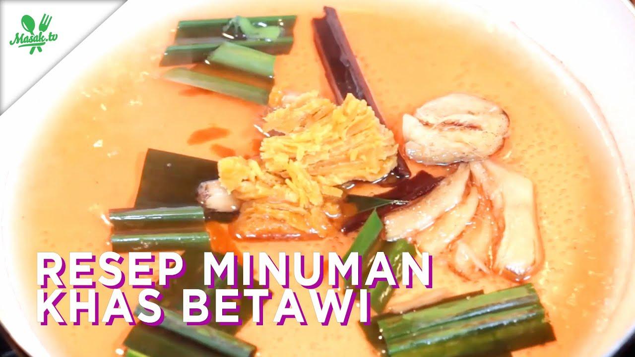 Resep-Resep Minuman Khas Betawi