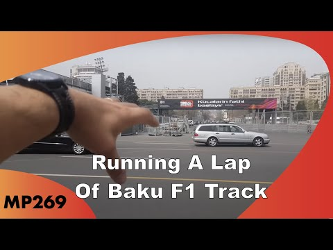 MP269 - Running A Lap Of The Baku F1 Track