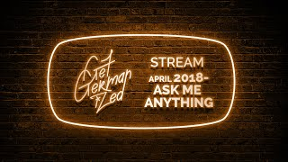 Ask A German ANYTHING 🔴 [ENG GER] Get Germanized April 2018 Livestream