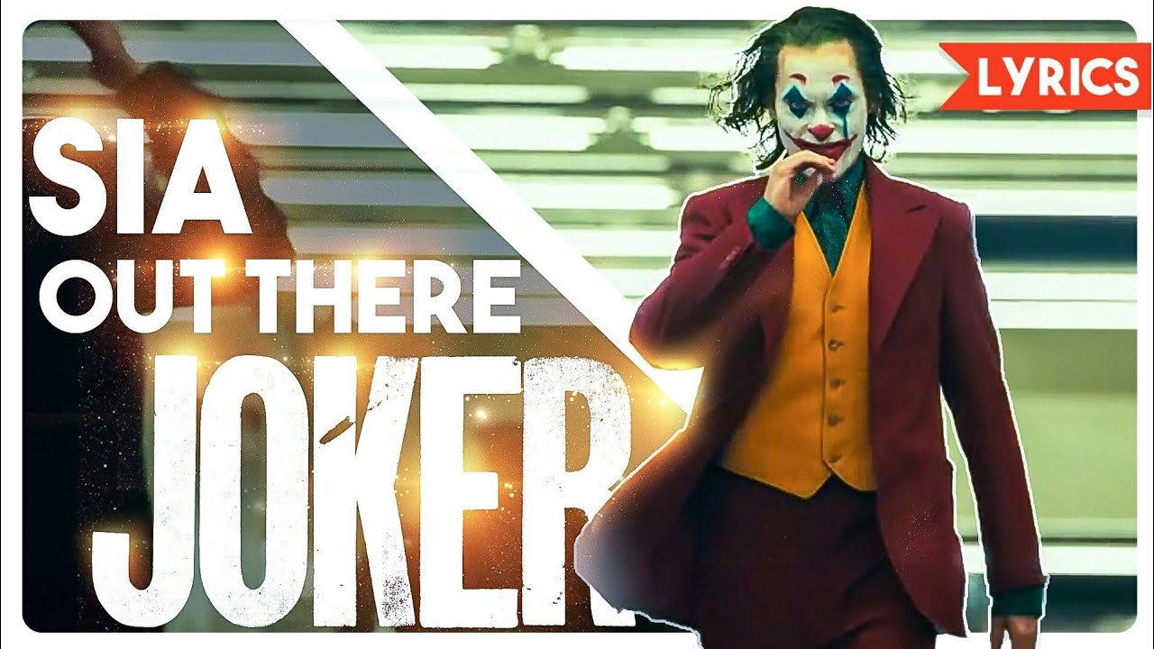 Sia - Out There ft. Hans Zimmer [Official Lyric Video ] JOKER