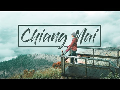 WHY SHOULD YOU GO TO CHIANG MAI?  // TOP THINGS TO DO // CINEMATIC TRAVEL