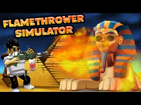 I Blew Up The Sphinx In Egypt Roblox Flamethrower Simulator Youtube