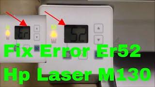 how to fix printer hp laserjet M130a error code Er52