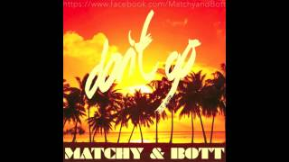 Matchy & Bott feat. Yazoo - Don