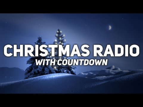 Christmas Music Radio 🎄 Christmas Countdown 🎅 247 Christmas 2017 Radio