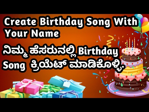 HOW To Create Happy Birthday Song With Name Wish You In