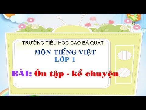 Tiếng Việt lớp 1 sách CTST Bài Ôn tập - kể chuyện