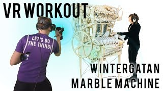VR WORKOUT: Wintergatan - Marble Machine • BoxVR
