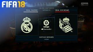 FIFA 18 - Real Madrid vs. Real Sociedad @ Estadio Santiago Bernabéu
