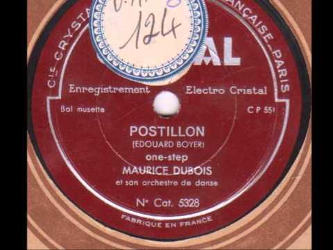 "Maurice Dubois et son orchestre musette "" Postillon "" one-step 1932"