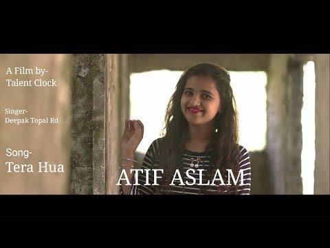 Tera Hua Cover|Atif Aslam | Loveratri | Aayush Sharma | Warina Hussain | Tanishk Bagchi Manoj M