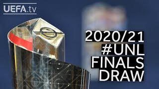2020 21 UNL Finals Draw ITALY v SPAIN BELGIUM v FRANCE