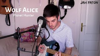 Planet Hunter - Wolf Alice (cover by Javi Patón)
